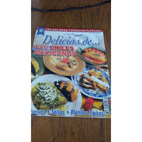 Delicias De Los Chiles Mexicanos - Conservas , Salsas...