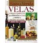 31 Revistas Velas Fabricacion Decoracion +7cursos Regalo
