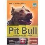 Pit Bull - American Pit Bull Terrier - Marcio Infante Vieira