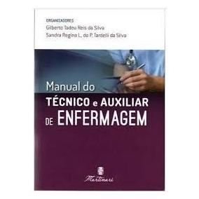 Manual Do Técnico E Auxiliar De Enfermagem 2ª Edição Novo
