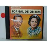Cd - Orlando Silva / Odete Amaral - Jornal De Ontem (reviv.)