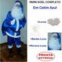 Roupa De Papai Noel Fantasia Em Cetim Azul + Barba Peruca U5