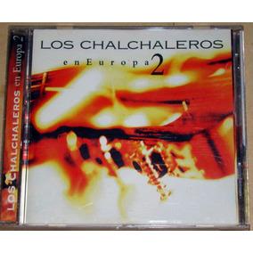 Los Chalchaleros En Europa 2 Cd Argentino