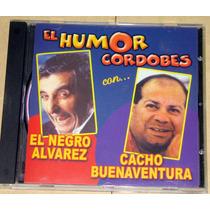 El Negro Alvarez Cacho Buenaventura El Humor Cordobes Cd