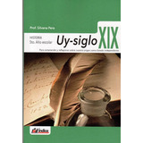 Historia Uy-siglo Xix 5to Año Escolar Indice Oferta