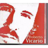 Roberto Vicario 20 Grandes Exitos Cd Digipack Nuevo
