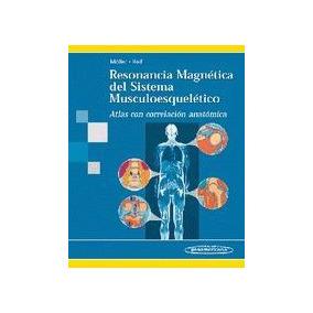 Resonancia Magnetica Del Sistema Musculoesqueletico-pdf