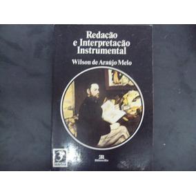 R/m - Livro - Redação E Interpretação Instrumental - Wilson