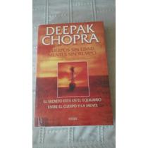 Libro Cuerpos Sin Edad Mentes Sin Tiempo / Deepak Chopra