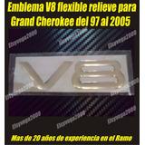 Emblema V8 Relieve Flexible 3d Para Gran Cherokee 97 Al 2005