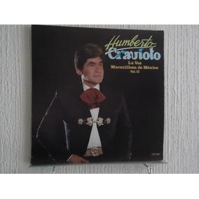 Humberto Cravioto - La Voz Maravillosa De México, Vol. Ii