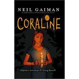 Coraline ... Novela Gráfica Neil Gaiman / P Craig Rusell Dhl