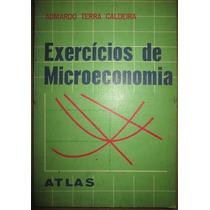 Admardo Terra Caldeira Exercícios De Microeconomia Autograf