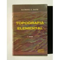 Raymond E. Davis Topografia Elemental Libro Mexicano 1969