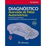 Diagnostico Avanzado De Fallas Automotrices 3ed