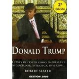 Donald Trump: Claves Del Éxito Como Empresario, Envío Gratis