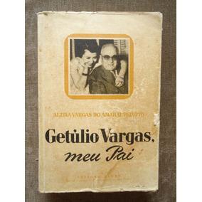 Getúlio Vargas - Meu Pai - Livro