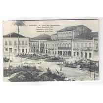 Sl01 Postal Antigo São Luiz Maranhão Praça Benecdito Leite.