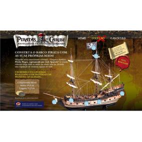 Piratas Do Caribe Navio Pérola Negra Todos Os Fascículos.
