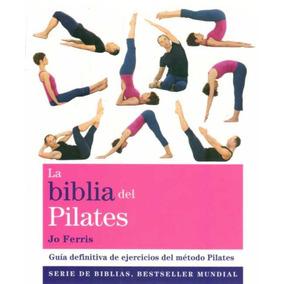 La Biblia Del Pilates - Jo Ferris - Gaia