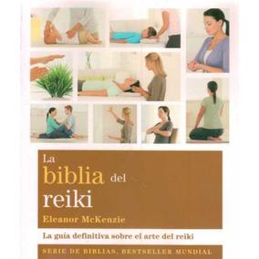 La Biblia Del Reiki - Mckenzie, Eleanor - Editorial Gaia