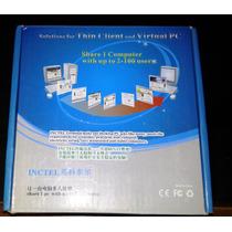 Terminal Thin Client (virtual Pc) Marca Inctel In10
