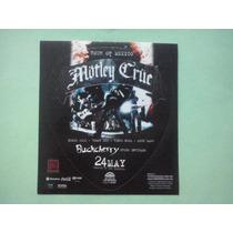 Motley Crue Sticker Promo Of Palacio Deportes 2011 Tom Lee