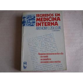 Livro Segredos Em Medicina Interna Anhony Zollo Jr Ed 1994