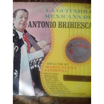 La Guitarra Mexicana De Antonio Bribiesca, 33 Rpm Stereo