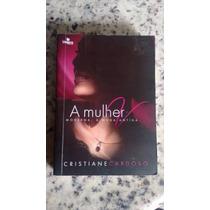 Livro A Mulher V Moderna À Moda Antiga Cristiane Cardoso