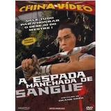 Dvd Espada Manchada De Sangue China Video - Original Lacrado