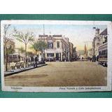 Postal Valparaiso Plaza Victoria Y Calle Indpendencia 1920