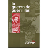 Che Guevara - La Guerra De Guerrillas - Microcentro