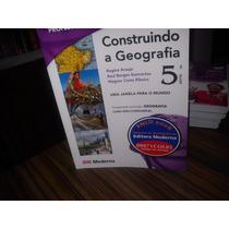 Construindo A Geografia 6º Ano (5ª Série)