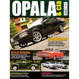 Opala & Cia Nº43 Comodoro 1992 1969 Chevrolet 1955 Pick-up