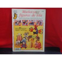 Muñecos Y Figuras De Tela, Ediciones Mariposa, México.