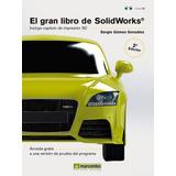 El Gran Libro De Solidworks De Sergio Gomez González