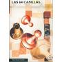 Las 64 Casillas - Álvarez Castaño, Pablo. (pai)