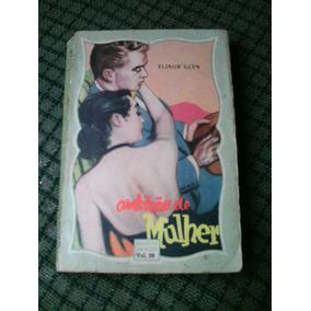 Ambiçao De Mulher Vol.99 Biblioteca Das Moças