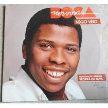 Lp Boca Nervosa 1985 Nego Véio Part. Bezerra Da Silva