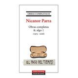 Obras Completas Nicanor Parra 2 & Algo + (1975-2006)