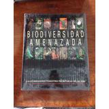 Libro Biodiversidad Amenazada, Patricio Robles Gil
