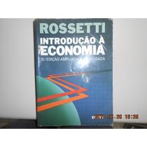 Introdução A Economia Rossetti