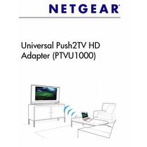Convertidor De Señal Inalambrica Pc-tv, Netgear Push2tv Hd