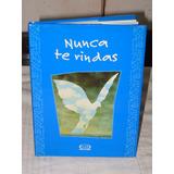 Libro Nunca Te Rindas Lidia Maria Riba