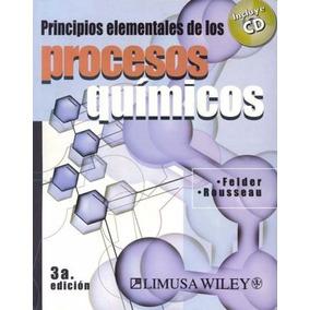 Libro: Principios Elementales De Los Procesos Químicos - Pdf