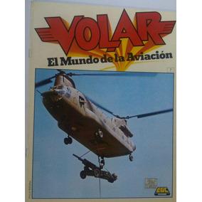 Volar El Mundo De La Aviacion Revista De Aviacion 7, 8 Y 9