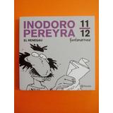 Inodoro Pereyra El Renegau Fotanarrosa 11/12