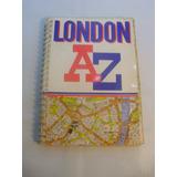 Londres A Z. Instructivo Turistico Mapas Ruteros