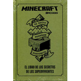 Minecraft Libro De Los Secretos Supervivientes - Mojang / Mo